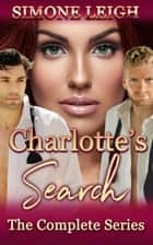 Charlotte's Search - The Complete Series ebook by