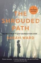 The Shrouded Path eBook by Sarah Ward
