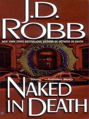 Naked in Death ebook by Nora Roberts,J. D. Robb