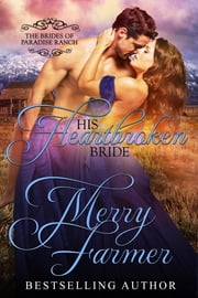 His Heartbroken Bride ebook by Merry Farmer