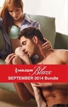 Harlequin Blaze September 2014 Bundle - A SEAL's Fantasy\Behind Closed Doors\Cabin Fever\Stripped Down ebook by Tawny Weber, Debbi Rawlins, Jillian Burns,...