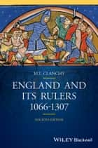 England and its Rulers ebook by Michael T. Clanchy