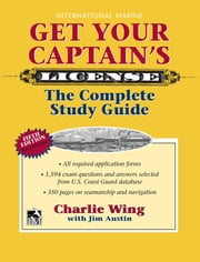 Get Your Captain's License, 5th ebook by Charlie Wing