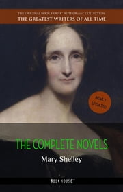 Mary Shelley: The Complete Novels ebook by Mary Shelley