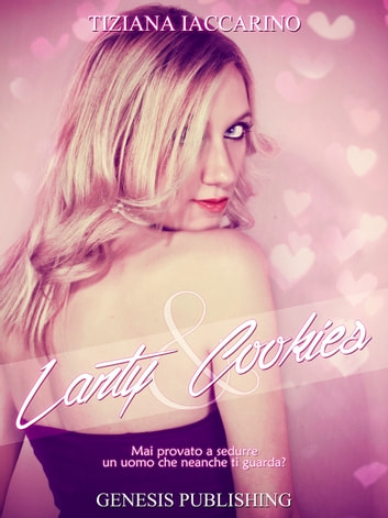 Lanty&Cookies eBook by Tiziana Iaccarino