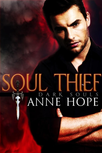 Soul Thief - Dark Souls, #0 ebook by Anne Hope