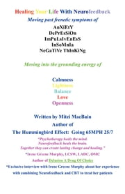 Healing Your Life With Neurofeedback ebook by Mitzi MacBain