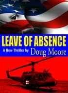 Leave of Absence ebook by Doug Moore