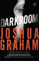 Darkroom ebook by Joshua Graham