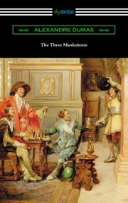The Three Musketeers (with an Introduction by J. Walker McSpadden) ebook by Alexandre Dumas