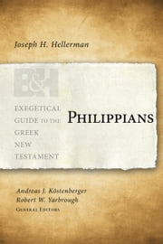 Philippians ebook by Joseph H. Hellerman,Robert W. Yarbrough,Dr. Andreas J. Köstenberger, Ph.D.