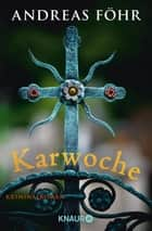Karwoche - Kriminalroman ebook by Andreas Föhr