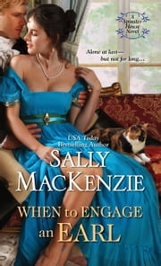 When to Engage an Earl ebook by Sally MacKenzie