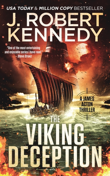 The Viking Deception - A James Acton Thriller, Book #23 ebook by J. Robert Kennedy