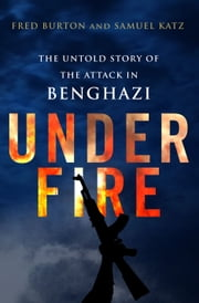Under Fire ebook by Fred Burton,Samuel M. Katz