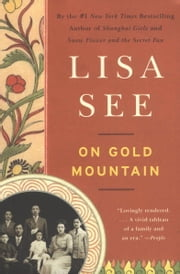 On Gold Mountain ebook by Lisa See