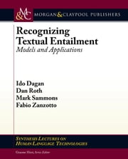 Recognizing Textual Entailment: Models and Applications ebook by Dagan, Ido