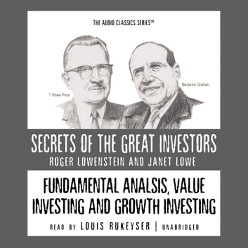 Fundamental Analysis, Value Investing and Growth Investing audiobook by Roger Lowenstein,Janet Lowe,Mark Skousen,Pat Childs,Knowledge Products