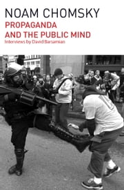 Propaganda and the Public Mind ebook by Noam Chomsky,David Barsamian