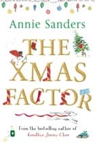 The Xmas Factor ebook by Annie Sanders