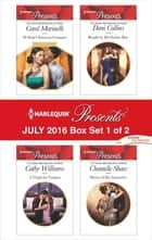 Harlequin Presents July 2016 - Box Set 1 of 2 - An Anthology ebook by Carol Marinelli, Cathy Williams, Dani Collins,...