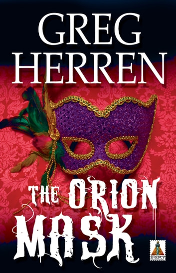 The Orion Mask ebook by Greg Herren