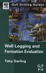 Well Logging and Formation Evaluation ebook by Toby Darling