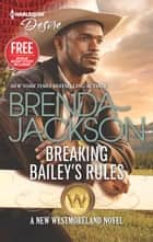 Breaking Bailey's Rules ebook by Brenda Jackson