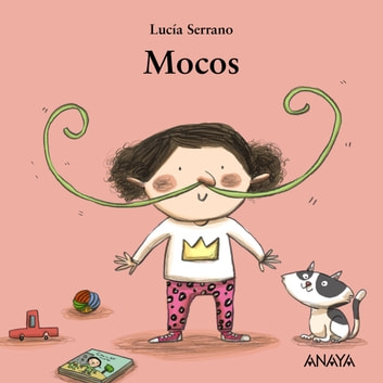 Mocos ebook by Lucía Serrano