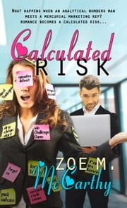 Calculated Risk ebook by Zoe M McCarthy