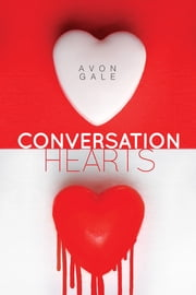 Conversation Hearts ebook by Avon Gale