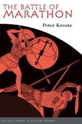 The Battle of Marathon ebook by Peter Krentz