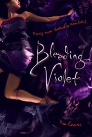 Bleeding Violet ebook by Dia Reeves