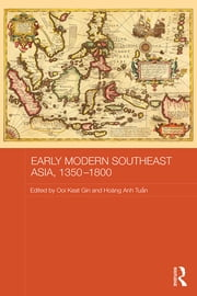 Early Modern Southeast Asia, 1350-1800 ebook by Ooi Keat Gin,Hoang Anh Tuan