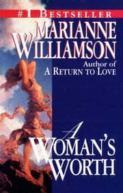 A Woman's Worth ebook by Marianne Williamson