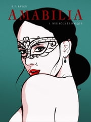 Amabilia - tome 1 ebook by Et Raven