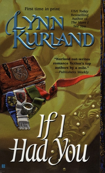If I Had You ebook by Lynn Kurland