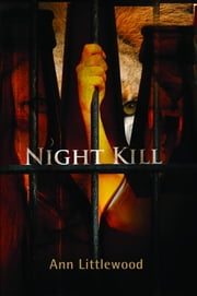 Night Kill ebook by Littlewood, Ann