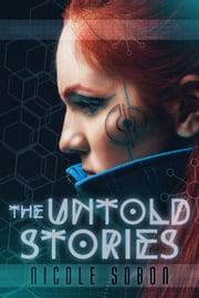 The Untold Stories - The Emile Reed Chronicles ebook by Nicole Sobon