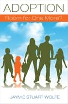 Adoption ebook by Jaymie Stuart Wolfe