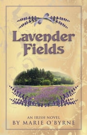 Lavender Fields ebook by Marie O'Byrne