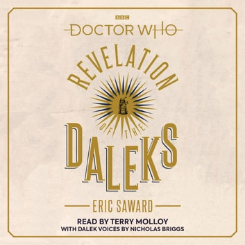 Doctor Who: Revelation of the Daleks - 6th Doctor Novelisation audiobook by Eric Saward