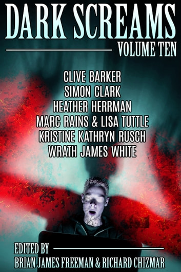 Dark Screams: Volume Ten ebook by