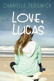 Love, Lucas ebook by Chantele Sedgwick