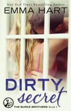 Dirty Secret ebook by Emma Hart