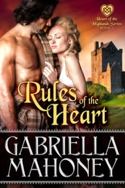Rules of the Heart ebook by Gabriella Mahoney