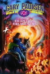 Escape from Fire Mountain ebook by Gary Paulsen