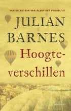 Hoogteverschillen ebook by Julian Barnes, Ronald Vlek