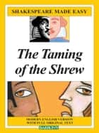 Shakespeare Made Easy: Taming of the Shrew ebook by Barron's Educational Series
