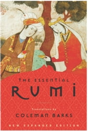 The Essential Rumi - reissue - New Expanded Edition ebook by Kobo.Web.Store.Products.Fields.ContributorFieldViewModel